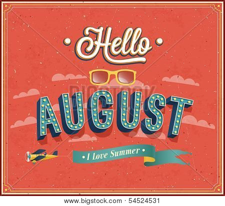 Hello August Typographic Design.