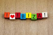 I Love Ibiza - Sign Series For Travel Destinations and Holidays poster
