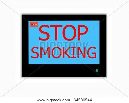 Slogan Stop Smoking  On Television Screen