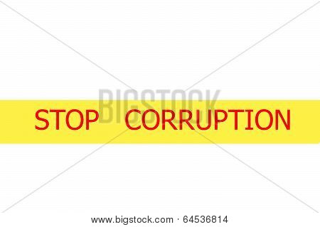 Slogan Stop Corruption  On Yellow Tape