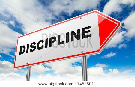 Discipline on Red Road Sign.