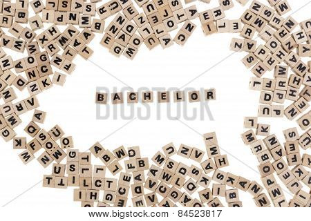 Bachelor Written In Small Wooden Cubes