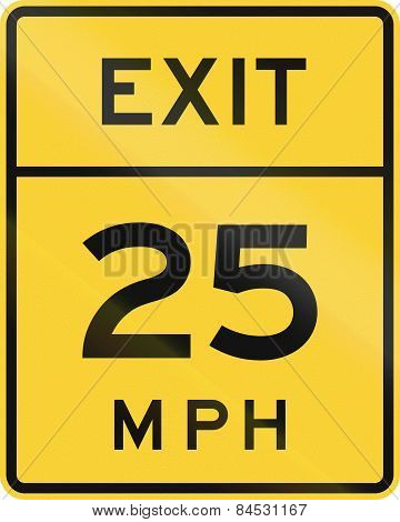 Exit - Advised Speed 25 Mph