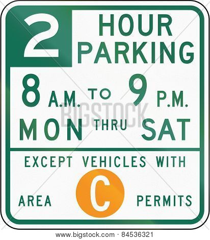 Two Hour Parking Except Area C