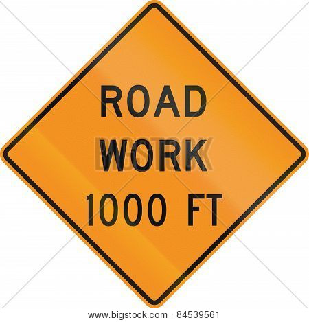 Road Work 1000Ft