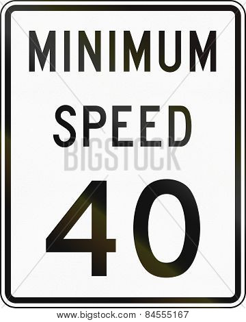 Minimum Speed Sign
