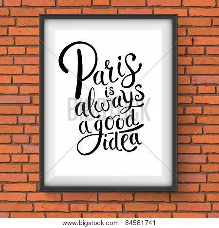 Paris is Always a Good Idea Frame Concept
