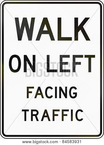 Walk On Left Facing Traffic