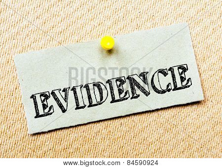 Recycled Paper Note Pinned On Cork Board. Evidence Message. Concept Image
