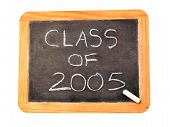 picture of reunited  - a chaulkboard that says class of 2005 - JPG