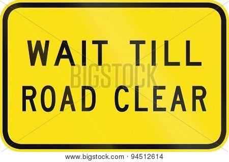 Wait Till Road Clear In Australia