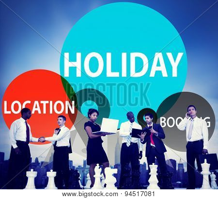 Holiday Location Booking leisure Happiness Celebration Concept