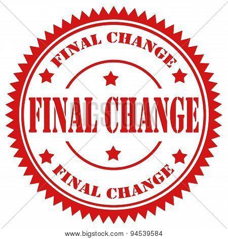 Final Change