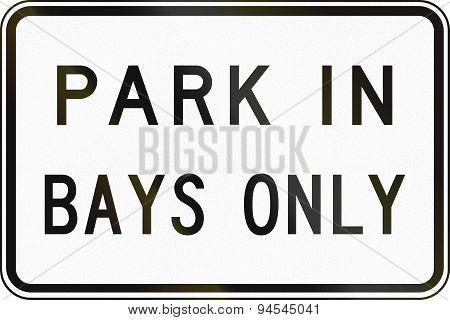 Park In Bays Only In Australia