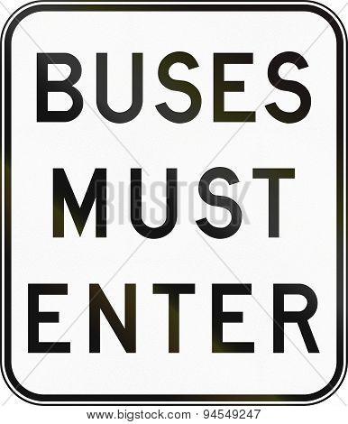 Buses Must Enter In Australia