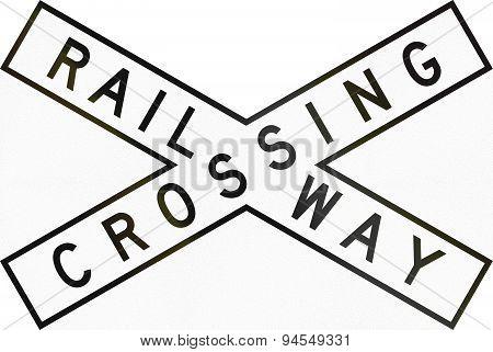 Railway Crossbuck In Australia