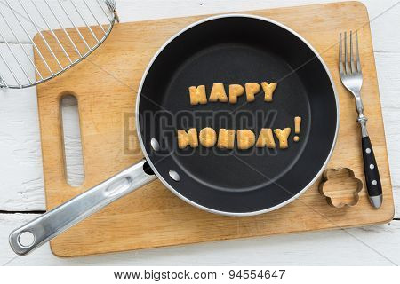 Letter Biscuits Word Happy Monday And Cooking Equipments.