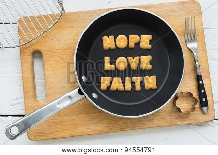 Letter Biscuits Word Hope Love Faith And Cooking Equipments.