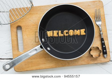 Cookie Biscuits Word Welcome In Frying Pan