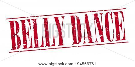 Belly Dance Red Grunge Vintage Stamp Isolated On White Background