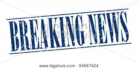 Breaking News Blue Grunge Vintage Stamp Isolated On White Background