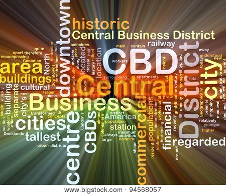 Background concept wordcloud illustration of central business district CBD glowing light