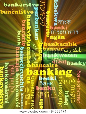 Background concept wordcloud multilanguage international many language illustration of banking glowing light