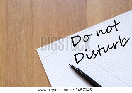 Do Not Disturb Concept Notepad