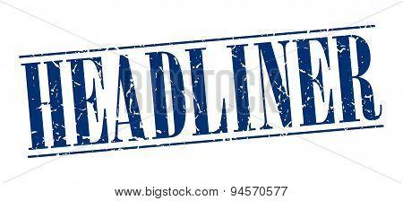 Headliner Blue Grunge Vintage Stamp Isolated On White Background