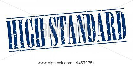 High Standard Blue Grunge Vintage Stamp Isolated On White Background