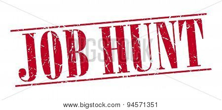 Job Hunt Red Grunge Vintage Stamp Isolated On White Background