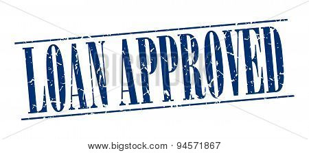 Loan Approved Blue Grunge Vintage Stamp Isolated On White Background