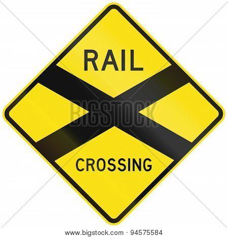 Historic Railroad Crossing Sign In Australia