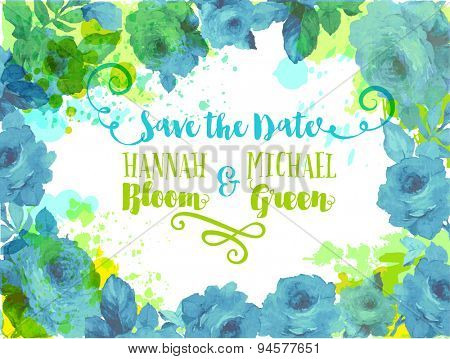 Wedding Invitation - Invitation, background or postcard framed by blue roses, leaves and watercolor splashes, in fresh blue, green, yellow and white. Hand drawn vector illustration