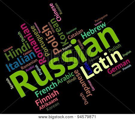 Russian Language Means Foreign Wordcloud And Text
