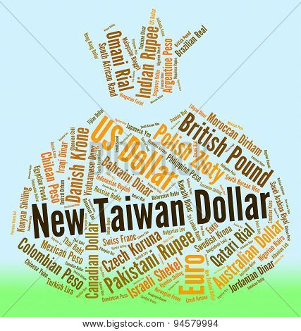 New Taiwan Dollar Represents Worldwide Trading And Currency