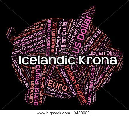 Icelandic Krona Shows Worldwide Trading And Exchange