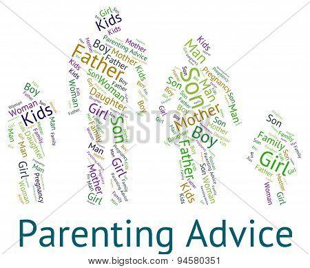 Parenting Advice Means Mother And Child And Tips