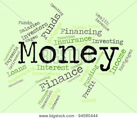 Money Word Means Wealthy Finances And Prosperity