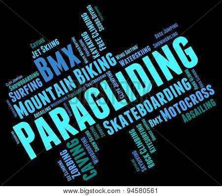 Paragliding Word Shows Wordcloud Paraglider And Parashute