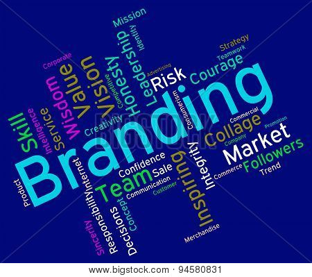 Branding Words Shows Company Identity And Branded