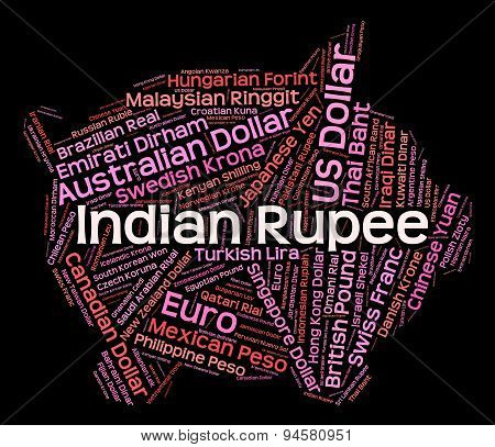 Indian Rupee Represents Currency Exchange And Broker