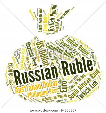 Russian Ruble Shows Worldwide Trading And Foreign
