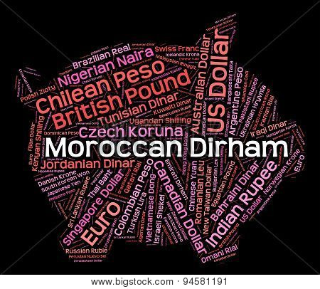 Moroccan Dirham Means Currency Exchange And Banknote