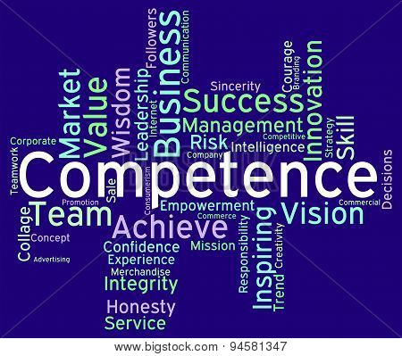 Competence Words Represents Capability Aptitude And Adeptness