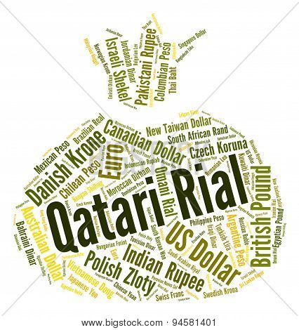 Qatari Rial Indicates Foreign Exchange And Coin
