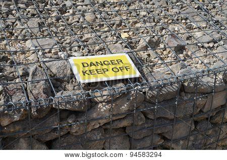 Danger keep off sign.