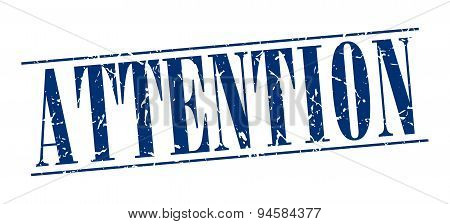 Attention Blue Grunge Vintage Stamp Isolated On White Background