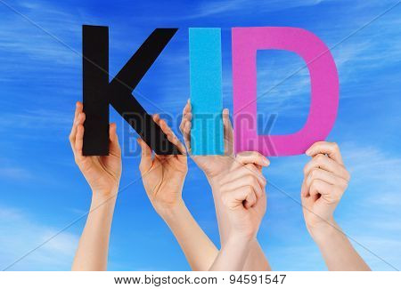 Hands Holding Colorful Straight Word Kid Blue Sky