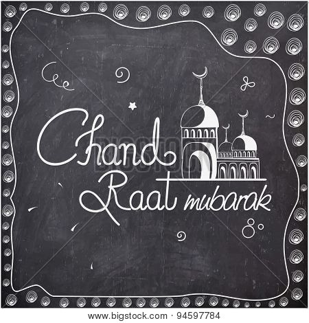 Elegant greeting card design with mosque and stylish text Chand Raat Mubarak on chalkboard background for holy festival of Muslim community, Eid celebration.